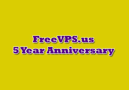 freevps 5 year aniversary