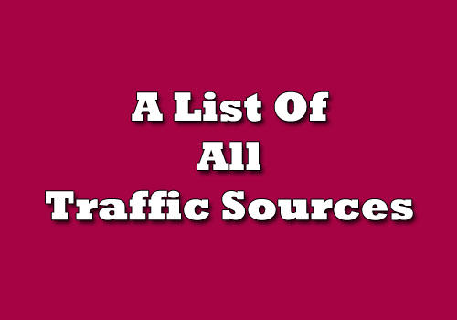 Traffic Sources For Your Web Site